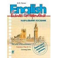 English. Business Correspondence: навчальний посібник: Вид. 2-ге, перероб. і доповн.