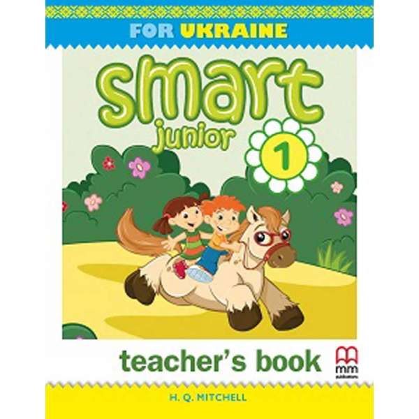 Smart Junior for UKRAINE НУШ 1 Teacher's Book