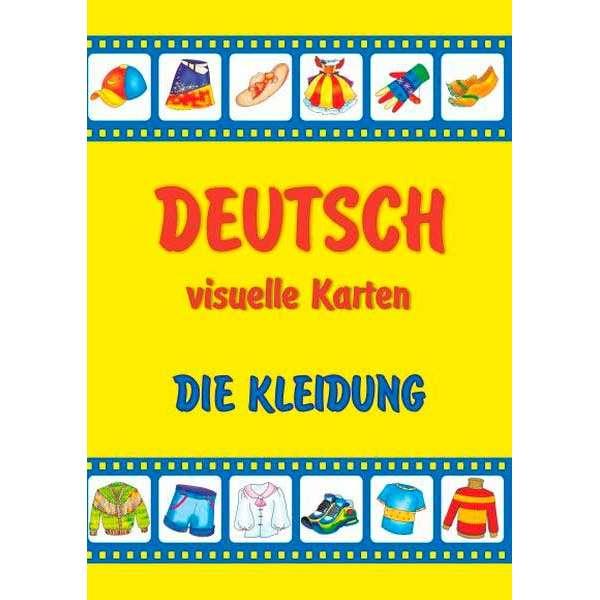 Die Kleidung. Deutsch, visuelle Karten/Одяг. Набір карток німецькою мовою