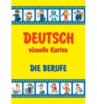 Die Berufe. Deutsch, visuelle Karten/Професії. Набір карток німецькою мовою