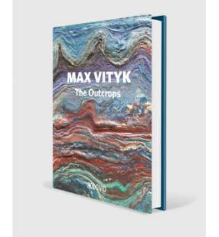 Max Vityk. The Outcrops