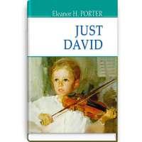 Just David. Просто Девід / Eleanor H. Porter